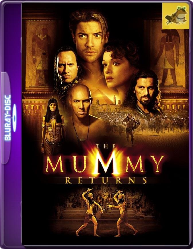 La Momia Regresa (2001) Brrip 1080p (60 FPS) Latino / Inglés
