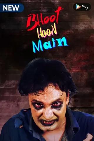 Bhoot Hoon Main (2021) 1080p WEB-DL Complete Season 1 x264 AAC-Team IcTv Exclusive