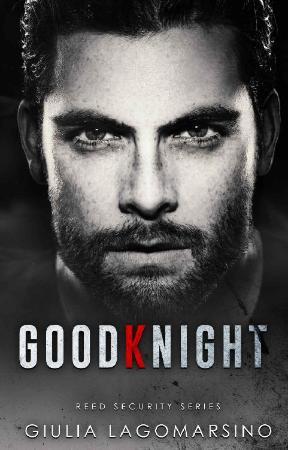 GoodKnight  A Reed Security Rom - Giulia Lagomarsino