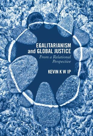Egalitarianism and Global Justice From a Relational Perspective