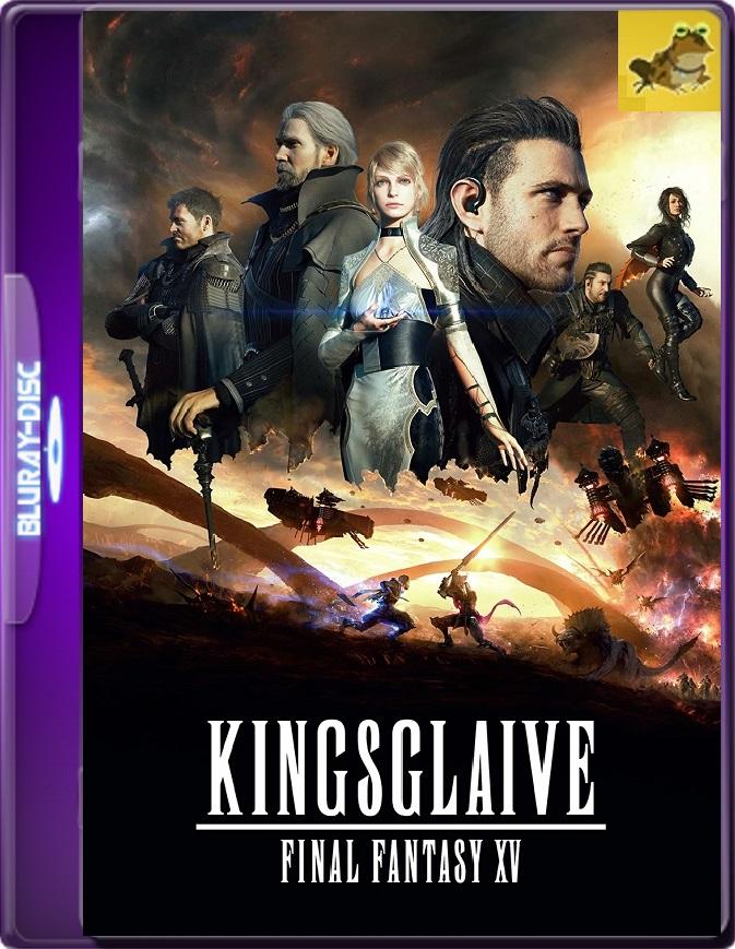 Kingsglaive: Final Fantasy XV (2016) Brrip 1080p (60 FPS) Latino / Inglés