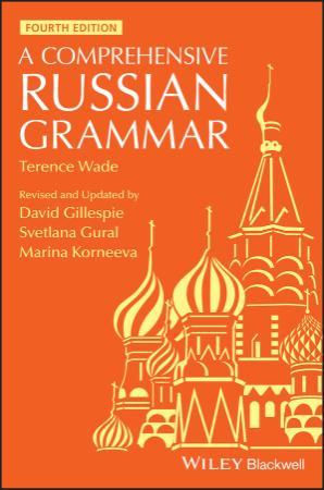 A Comprehensive Russian Grammar, 4th Edition