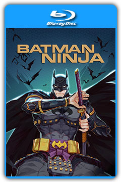 Batman Ninja (2018) 720p, 1080p BluRay [MEGA]