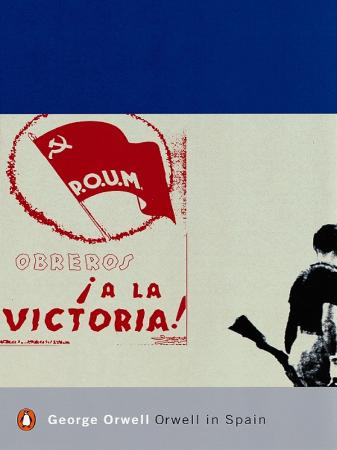 Orwell, George - Orwell in Spain (Penguin, 2001)