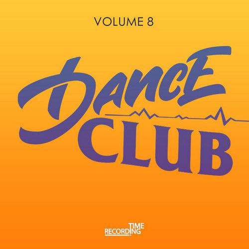 VA - Dance Club Volume 8 (2019)