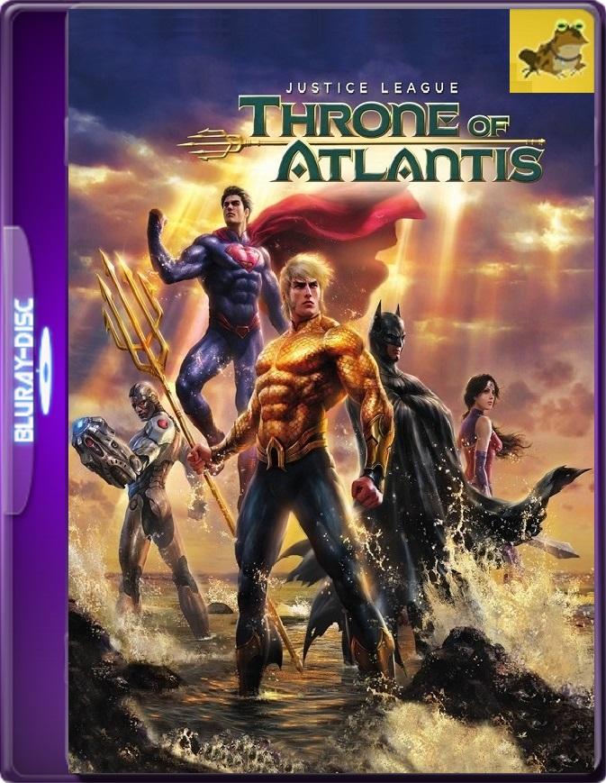 La Liga De La Justicia: El Trono De La Atlántida (2015) Brrip 1080p (60 FPS) Latino / Inglés