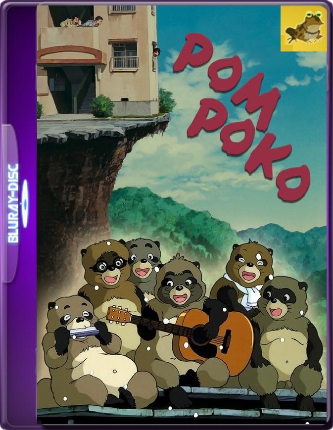 Pompoko: La Guerra De Los Mapaches (1994) Brrip 1080p (60 FPS) Latino / Japonés