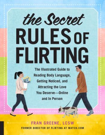 The Secret Rules of Flirting