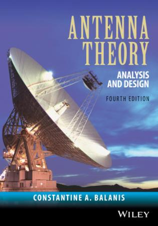 Antenna Theory - Analysis And Design 4th Edition