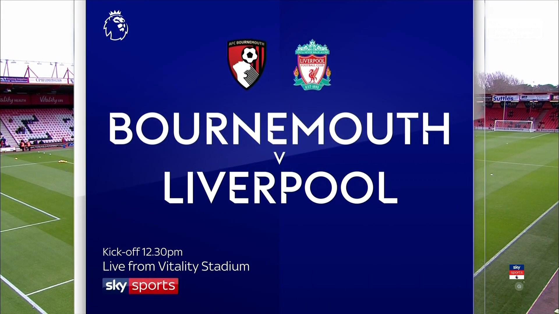 Xem lại: AFC Bournemouth vs Liverpool