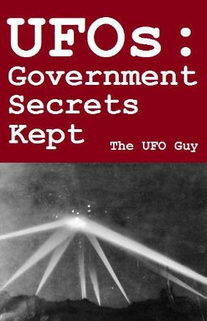 UFOs Government Secrets Kept