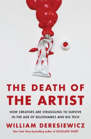 The Death of the Artist - How Creators Are Struggling to Sur