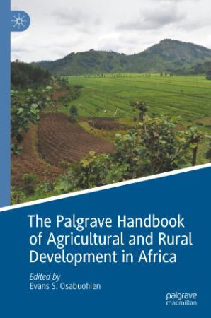 The Palgrave Handbook of Agricultural and Rural Development