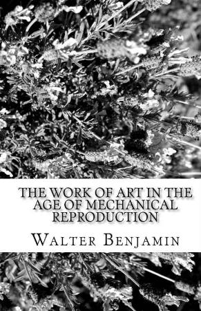 Benjamin, Walter   Work of Art in the Age of Mechanical Reproduction (Prism Key, 2...