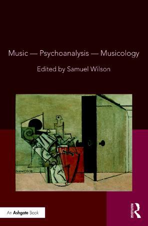 Music―Psychoanalysis―Musicology