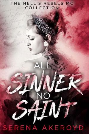 All Sinner No Saint  A Why Choo - Serena Akeroyd