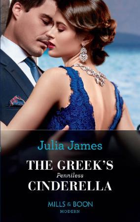 The Greeks Penniless Cinderella - Julia James