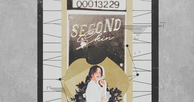 ⊱ Second Skin