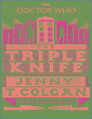 Doctor Who- The Triple Knife - Jenny Colcan