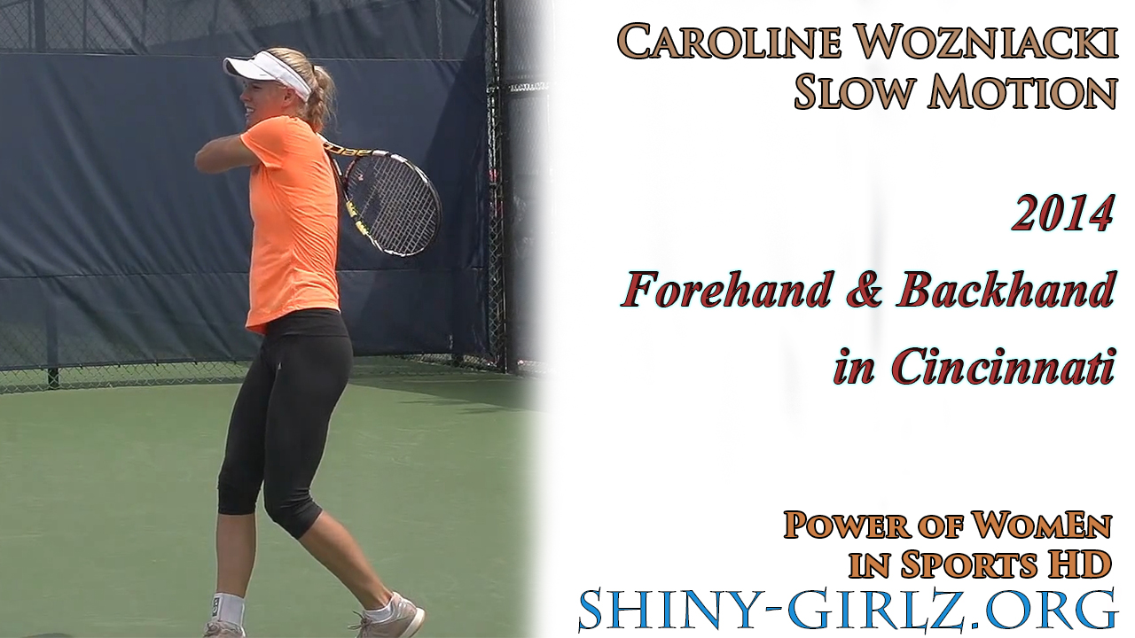 2014 – Caroline Wozniacki Forehand & Backhand in Cincinnati (Slow Motion)