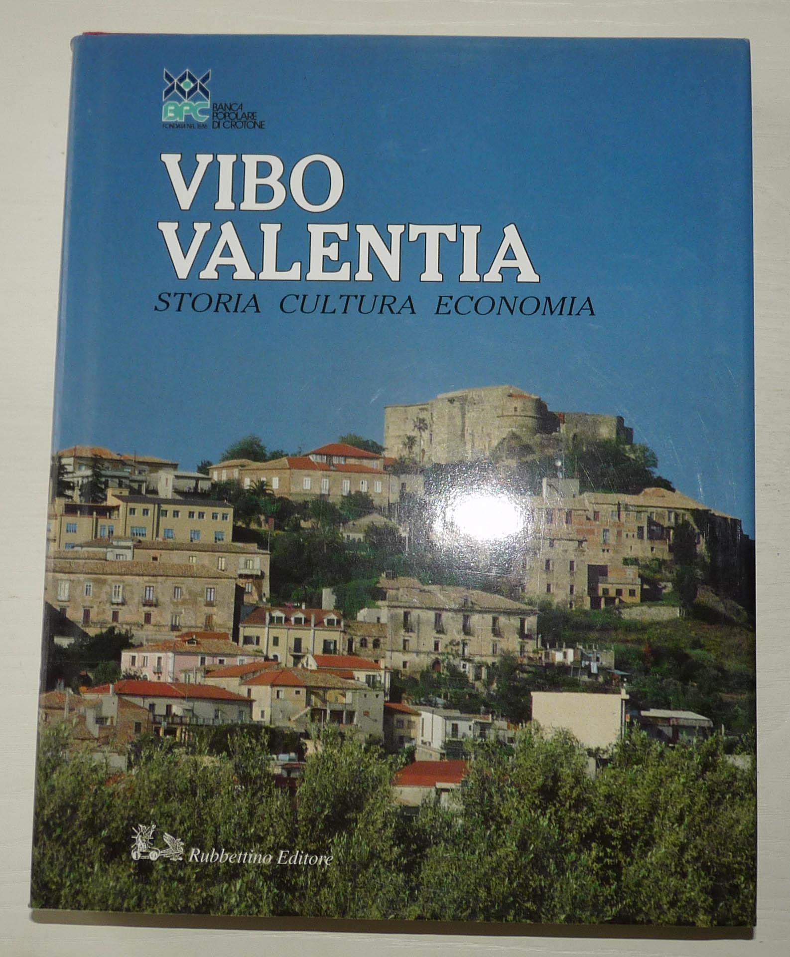 VIBO VALENTIA. Storia, cultura, economia.