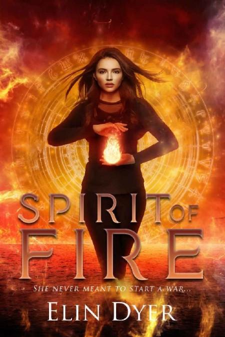 Spirit of Fire by Elin Dyer