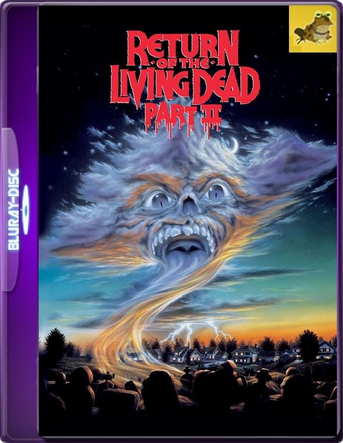 El Regreso De Los Muertos Vivientes 2 (1988) Brrip 1080p (60 FPS) Latino / Inglés
