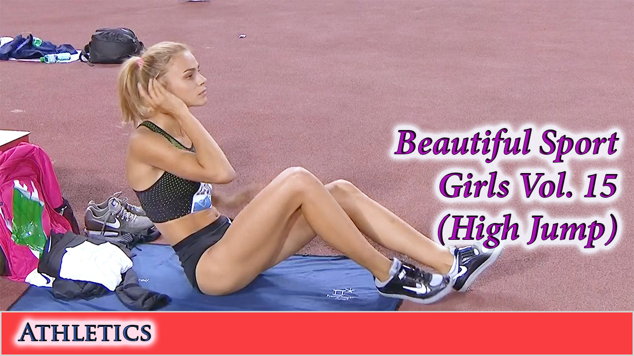 Beautiful Sport Girls – Athletics – Vol. 15 (High Jump)