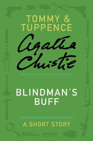 Agatha Christie   Tommy & Tuppence   Blindman's Buff (v5)