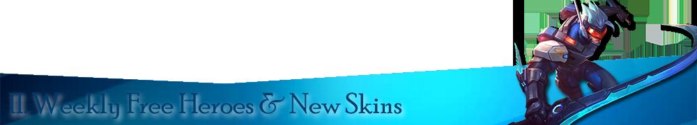 Weekly Free Heroes & New Skins