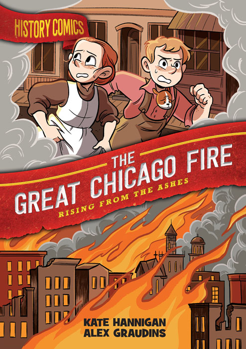 History Comics - The Great Chicago Fire - Rising From the Ashes (2020)