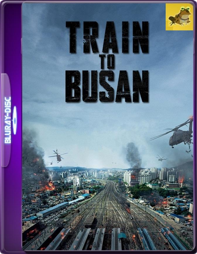 Tren A Busan (2016) Brrip 1080p (60 FPS) Latino / Coreano