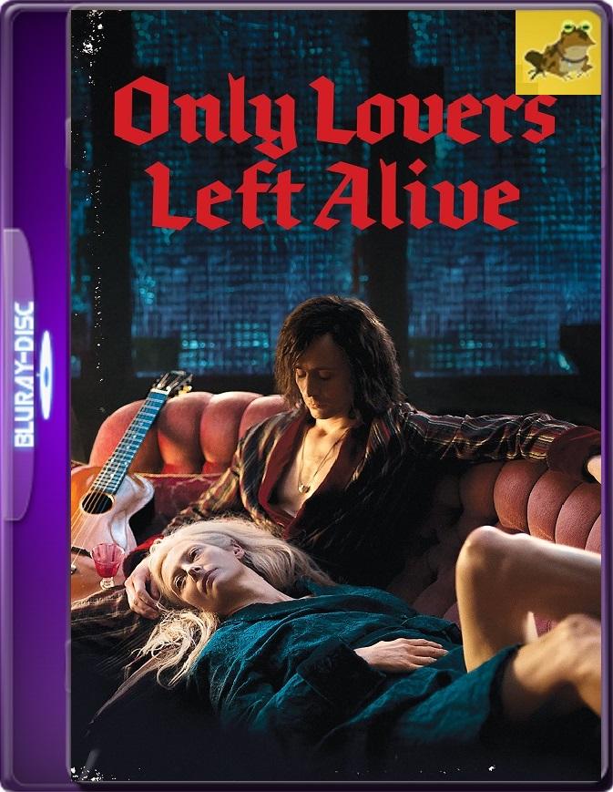 Sólo Los Amantes Sobreviven (2013) Brrip 1080p (60 FPS) Latino / Inglés