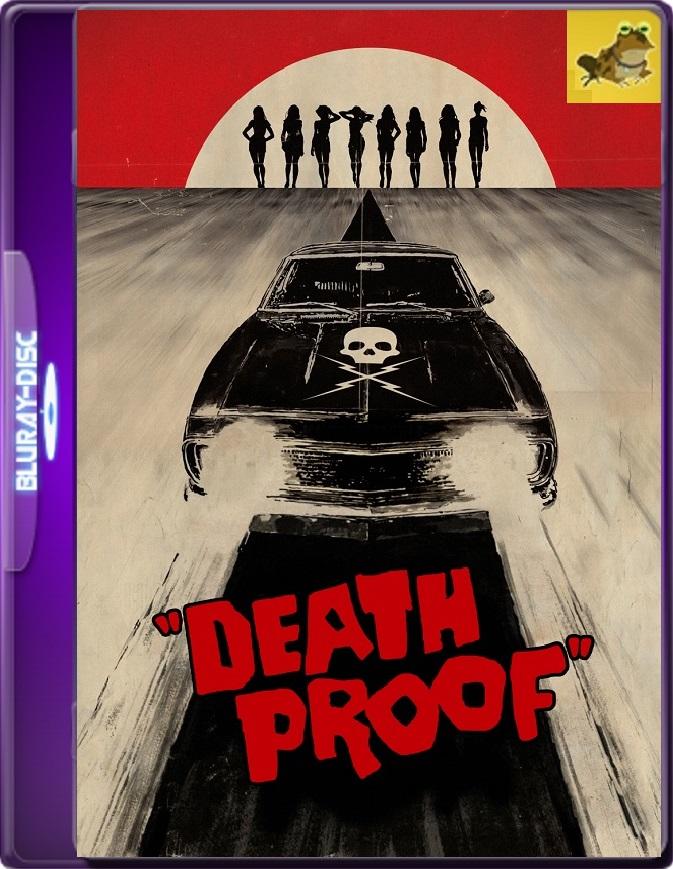 A Prueba De Muerte (2007) Brrip 1080p (60 FPS) Latino / Inglés