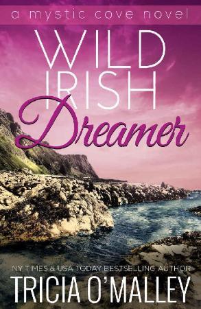 Wild Irish Dreamer (The Mystic - Tricia O'Malley