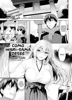 Como lo desee Inari-sama