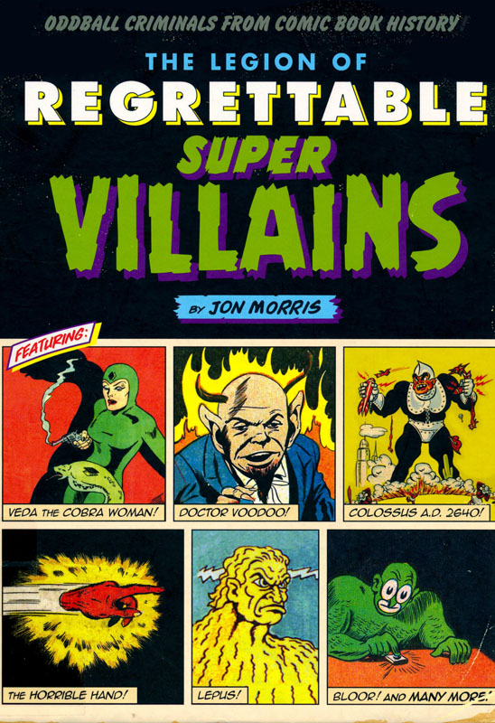 Legion of Regrettable Super Villians (2016)