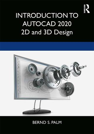 Introduction to AutoCAD 2020  2D and 3D Design   Bernd Steph