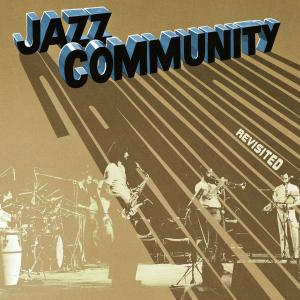 Jazz Community – Revisited (2018) [Music]