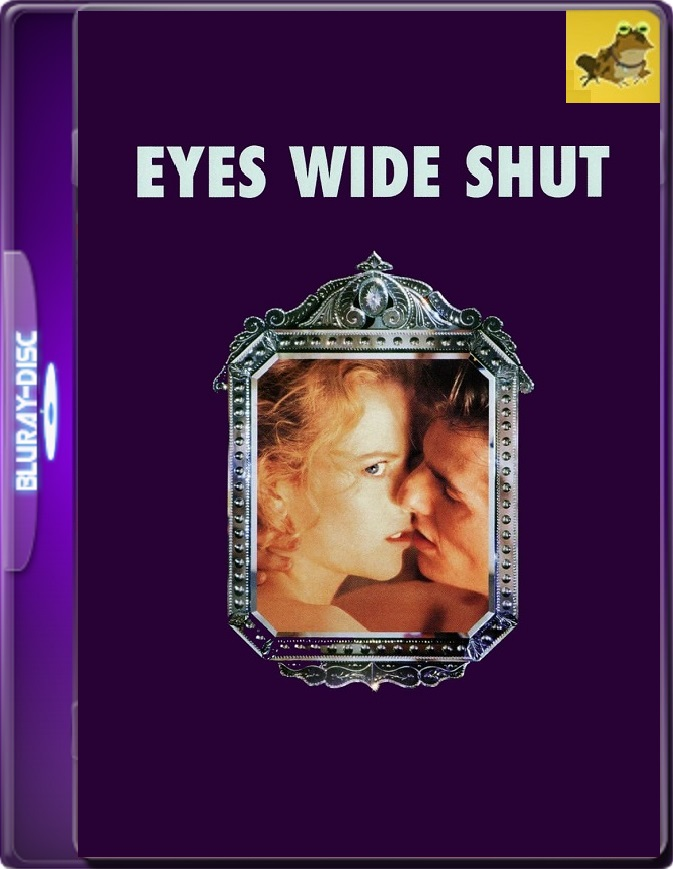 Ojos Bien Cerrados (1999) Brrip 1080p (60 FPS) Latino / Inglés