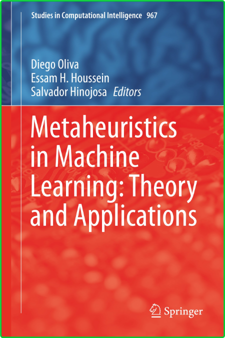 Metaheuristics in Machine Learning - Theory and Applications
