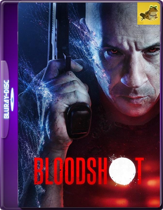 Bloodshot (2020) Brrip 1080p (60 FPS) Latino / Inglés