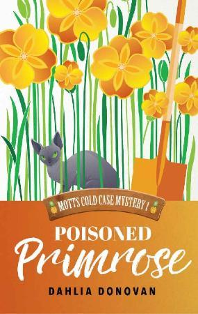 Poisoned Primrose (Motts Cold C - Dahlia Donovan