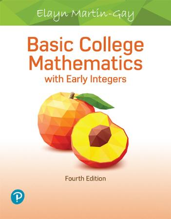 Basic College Mathematics with Early Integers, 4th Edition
