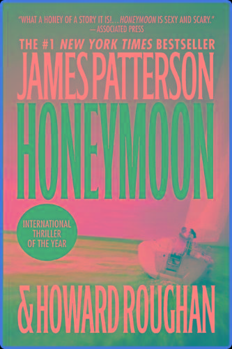 Honeymoon (Honeymoon #1) By James Patterson