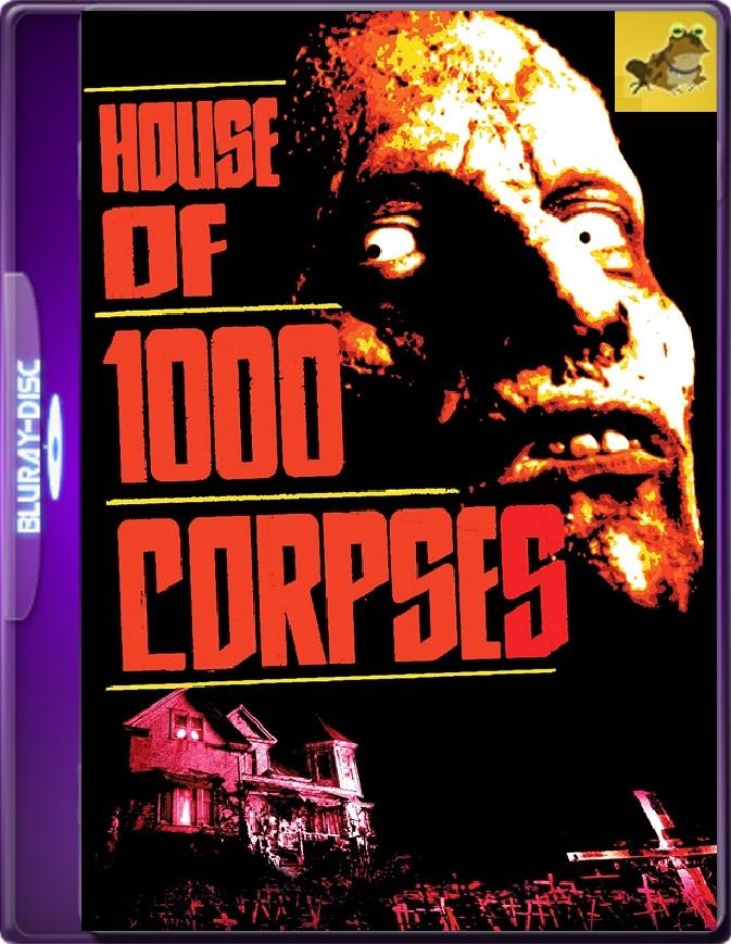 La Casa De Los 1000 Cuerpos (2003) Brrip 1080p (60 FPS) Latino / Inglés