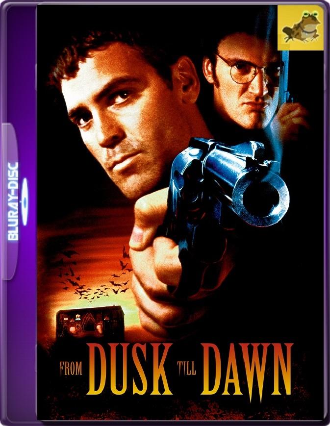 Del Crepúsculo Al Amanecer (1996) Brrip 1080p (60 FPS) Latino / Inglés