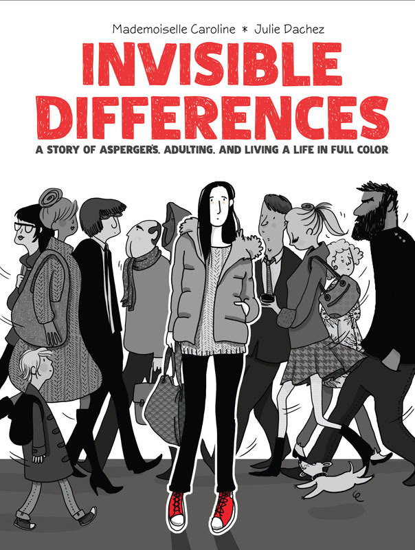 Invisible Differences - A Story of Asperger's, Adulting, and Living a Life in Full Color (2020)