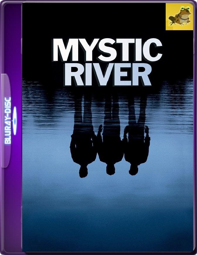 Río Místico (2003) Brrip 1080p (60 FPS) Latino / Inglés