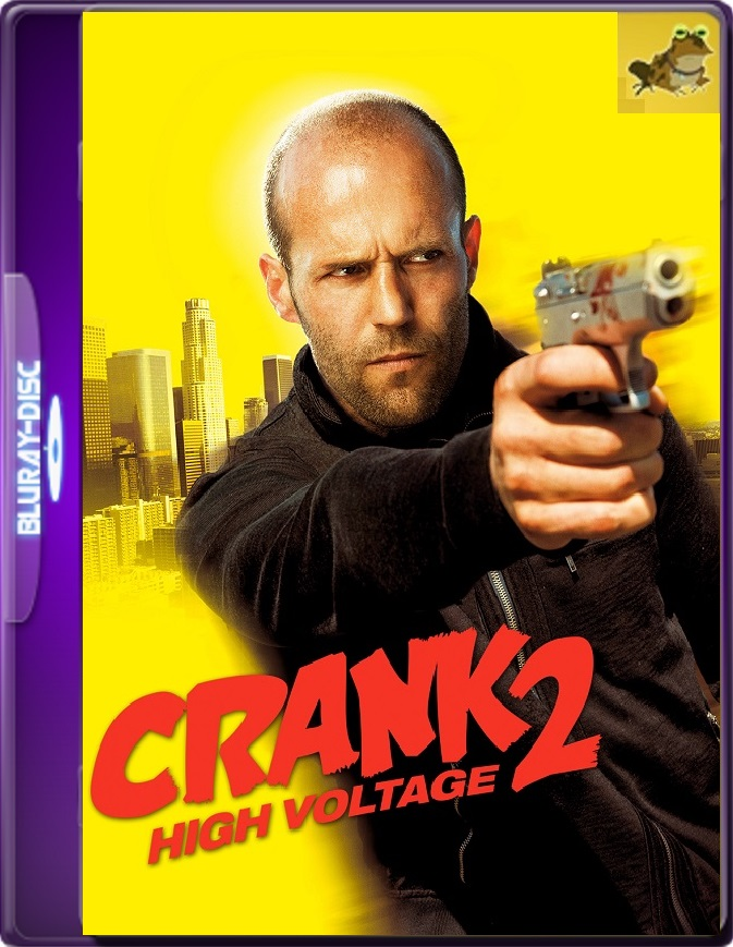 Crank 2: Alto Voltaje (2009) Brrip 1080p (60 FPS) Latino / Inglés